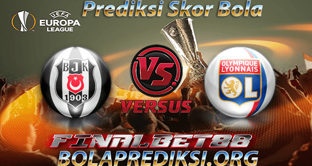 Prediksi Besiktas vs Lyon 21 April 2017