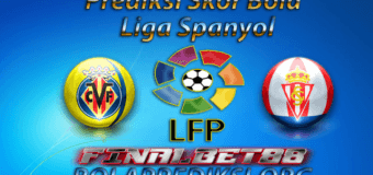 Prediksi Villarreal vs Sporting Gijon 29 April 2017