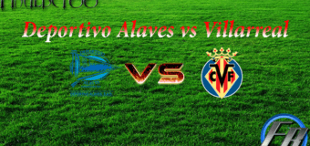 Prediksi Deportivo Alaves vs Villarreal 17 September 2017