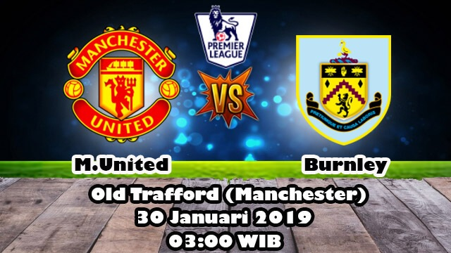 Prediksi Manchester United Vs Burnley